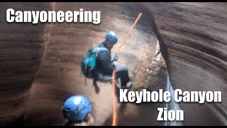 Keyhole Zion National Park Canyoneering Raw Footage