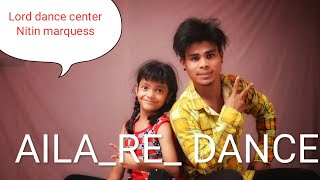 Aila Re | Dance choreography |Nitin Marquess|