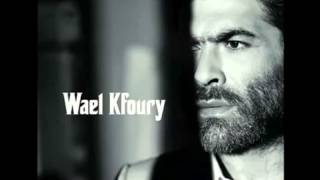 Wael Kfoury - 2012 - Safha w twaita