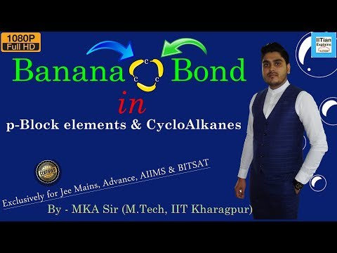 Banana Bond in Chemistry   Explained by IITian   IIT Jee Mains, Advance, BITSAT, NEET and AIIMS