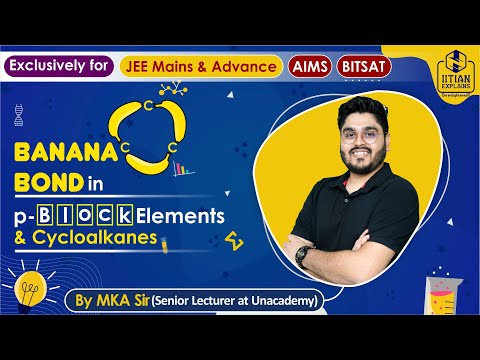 Banana Bond in Chemistry | Explained by IITian | IIT Jee Mains, Advance, BITSAT, NEET and AIIMS