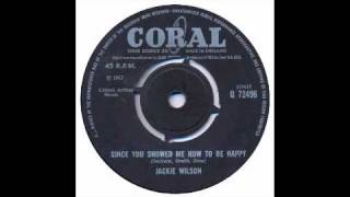 Jackie Wilson - Since You Showed Me How To Be Happy - Coral