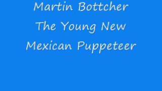 Martin Bottcher - The Young New Mexican Puppeteer.wmv