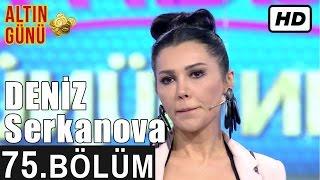 İşte Benim Stilim - Deniz Serkanova - 75. Bölüm 7. Sezon
