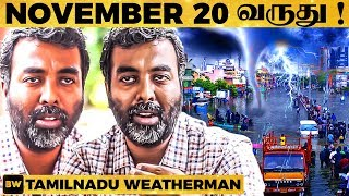 GAJA-க்கு பின் November 20th வர போகும் சம்பவம்! Tamilnadu Weatherman  | MICRO