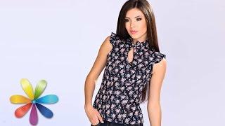 Летняя блуза из ситца - Все буде добре - Выпуск 622 - 23.06.15