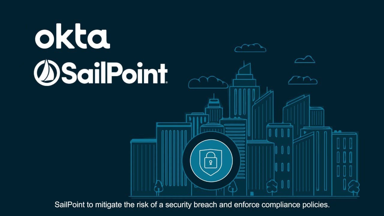Partnering with SailPoint: Even Better Together | Okta