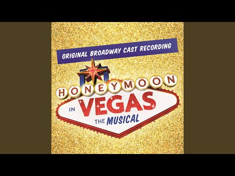 I Love Betsy (Honeymoon In Vegas Broadway Cast Recording)