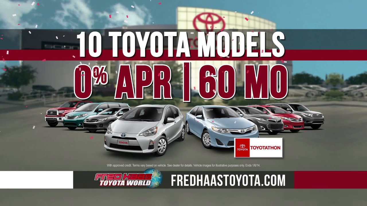 Fred Haas Toyota World   Toyotathon 0% APR On 10 Models December 2013  Specials   Houston TX