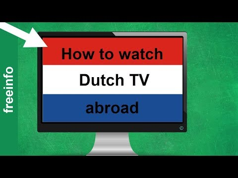 How To Watch Dutch TV Abroad (2020)