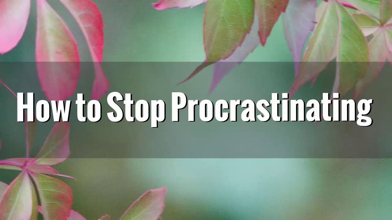 how to know if you are procrastinating