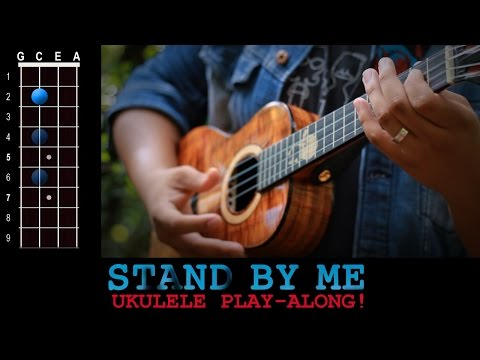 """Stand By Me"" (Ben. E King) Ukulele Play-Along!"