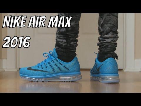 Nike Air Max 2016 ON FEET SNEAKER TALK