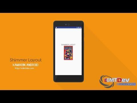 Xamarin android Tutorial - Shimmer Layout