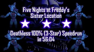 Five Nights at Freddy's: Sister Location   Perfect 100% No-Glitch 3-Star Flawless Speedrun in 56:04