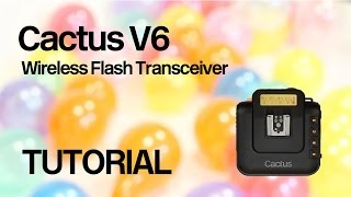 Cactus V6 Flash Trigger Tutorial - Remote Power Control Canon Nikon & Pentax system flashes