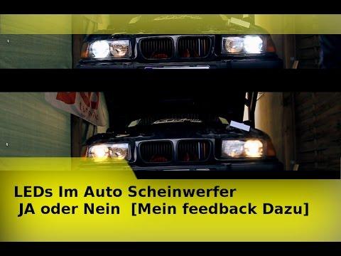 LEDs Im Auto Scheinwerfer  JA oder Nein  [Mein feedback Dazu]