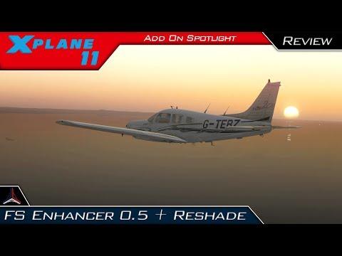 X Plane 11   NEW FS Enhancer 0 5 + Reshade 3 xx Complete