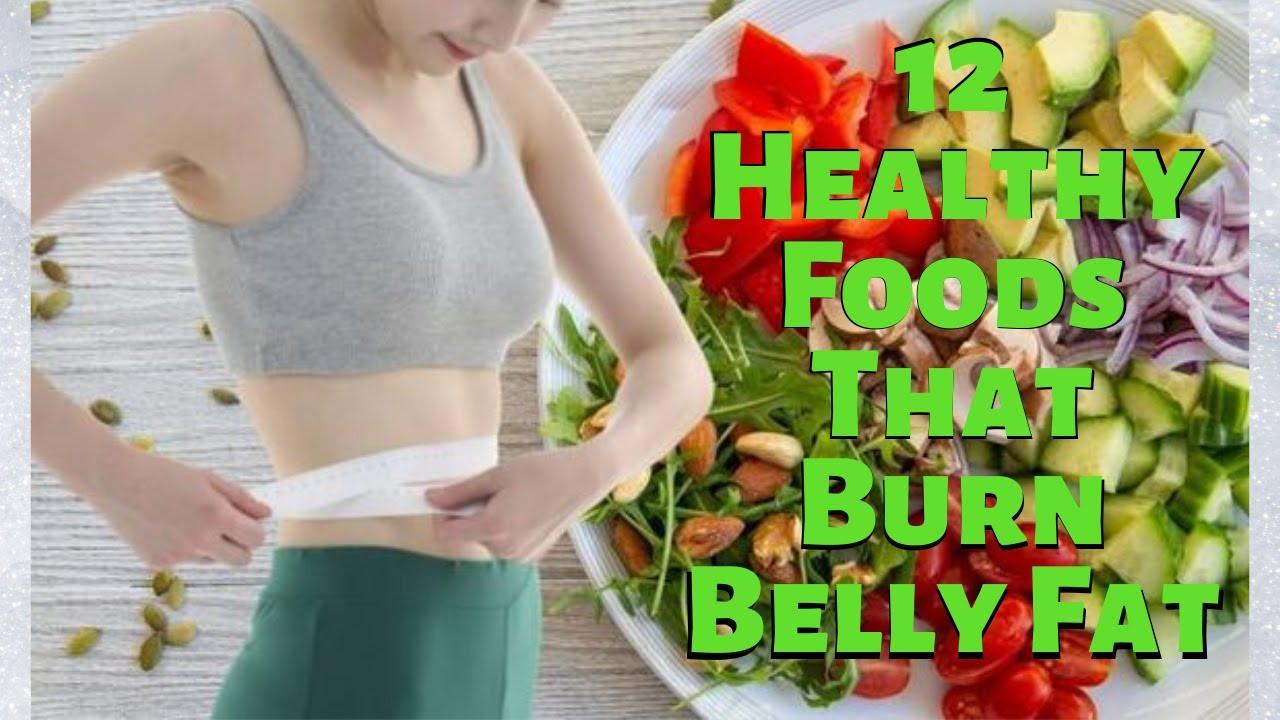 12 Healthy Foods That Burn Belly Fat | Keto die