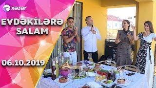 Evdəkilərə Salam - Zaur Əmiraslanov  06.10.2019