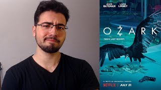 Critique à chaud | Ozark