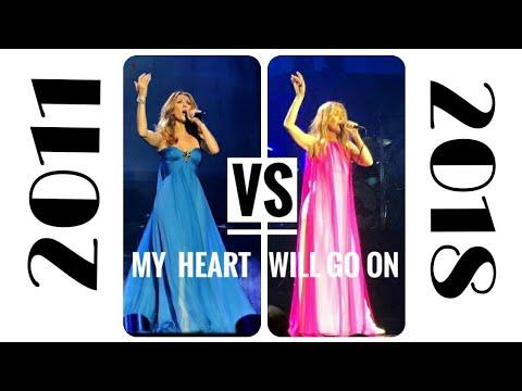 [2011 Vs 2018] Celine Dion - My Heart Will Go On (Live In Las Vegas) {Comparison Video}
