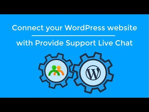 Connect your WordPress website with Provide Support Live Chat plugin.