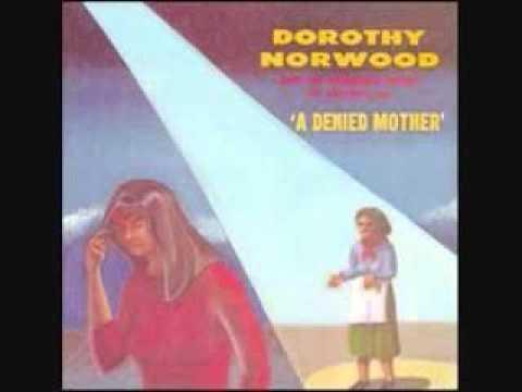 Dorothy Norwood-A Denied Mother