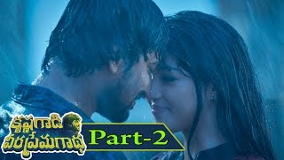 Krishna Gaadi Veera Prema Gaadha Full Movie Part 2    Nani, Mehreen Pirzada, Hanu Raghavapudi