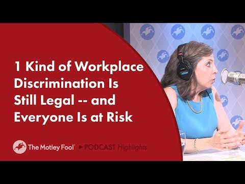 1 Kind of Workplace Discrimination Is Still Legal -- and Everyone Is at Risk