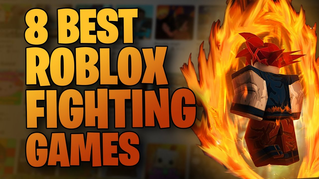 8 Best Roblox Fighting Games To Play In 2020 Youtube