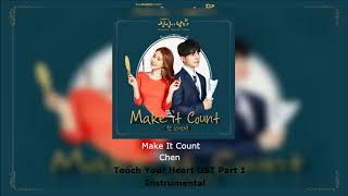 Chen - make it count (touch your heart ost part 1)