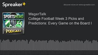 College Football Picks and Predictions: Week #3 (College Football Odds)