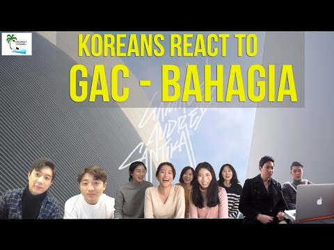 Koreans React To GAC - Bahagia