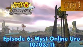 MMO Grinder: Myst Online Uru (Episode 6)