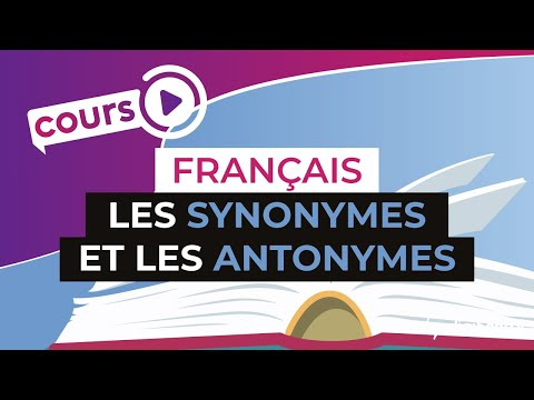Cours de français les synonymes et les antonymes