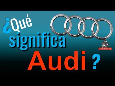 ¿Qué Significa Audi?