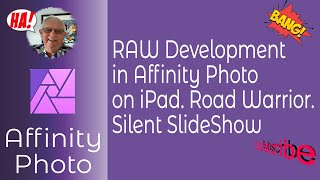 RAW Photo Editing for Road Warriors using Affinity Photo & iPad. A photography-topic