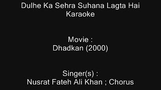 Dulhe Ka Sehra Suhana Lagta Hai - Karaoke - Dhadkan (2000) - Nusrat Fateh Ali Khan