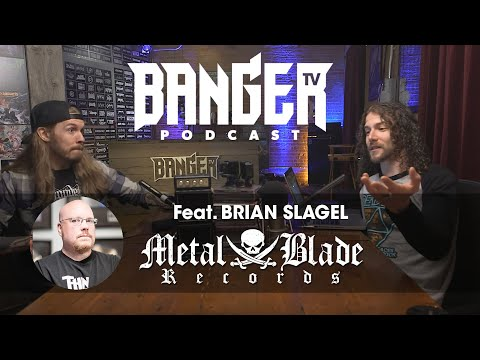 BangerTV Podcast Feat. Brian Slagel (Metal Blade Records)