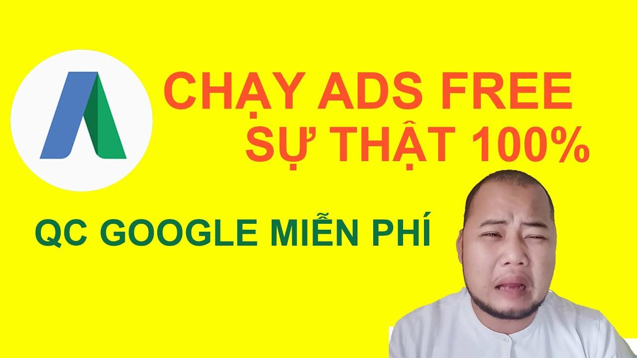Chạy quảng cáo google ads miễn phí – Quảng cáo 0 Đồng 2019