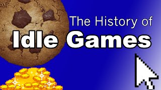 A Brief History of Idle Games