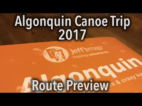 Algonquin 8-Day Canoe Trip 2017 - Route Preview