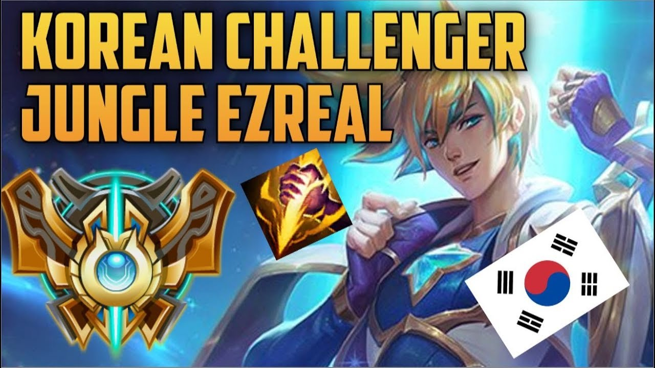 Highest Ranked Ezreal Jungle Korean Challenger Build Guide Spirit And Punch Korean Challengers Youtube