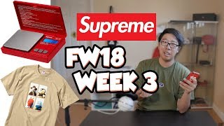SUPREME DIGITAL SCALE!?! (SUPREME FW18 WEEK 3 DROPLIST REVIEW)
