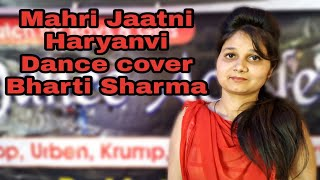 Mhari Jaatni Dance || Sachin_,TR || म्हारी_जाटणी || Haryanvi_Dance || Dance Choreography By Bharti