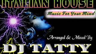 DJ TATTY - Italian House music for your mind
