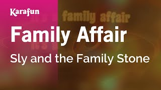 Download mp3: https://www.karaoke-version.com/mp3-backingtrack/sly-and-the-family-stone/family-affair.htmlsing online: https://www.karafun.com/karaoke/sly-an...