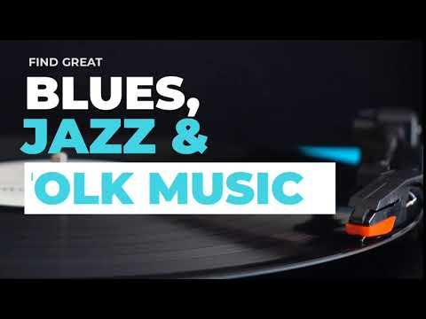 Download Blues Jazz Folk - The Best Playlists Ever!