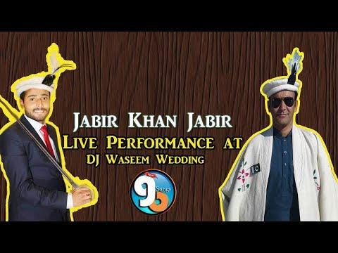 Jabir Khan Jabir Live Performance DJ Wasi Wedding Program Zulfiqarabad Gilgit 2018